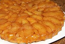 Рецепт на Масленицу яблочный пирог тарт Татен